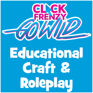 Click Frenzy Educational Craft & Roleplay Deals
