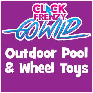 Click Frenzy Outdoor Pool & Wheel Toy Deals